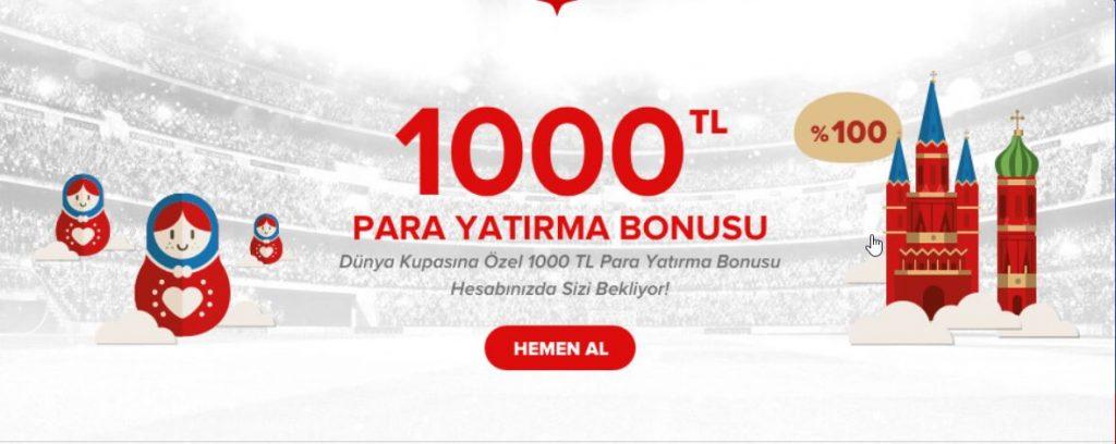 Dünya Kupasına Özel 1000 TL Bonus Hesabınızda